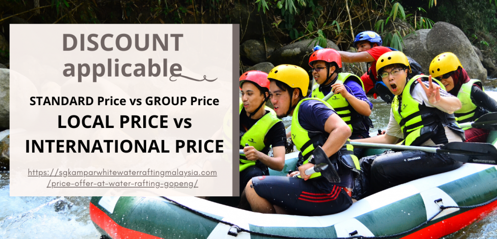 DISCOUNT applicable price offer at water rafting Gopeng