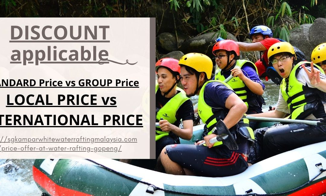Price Offer at Water Rafting Gopeng