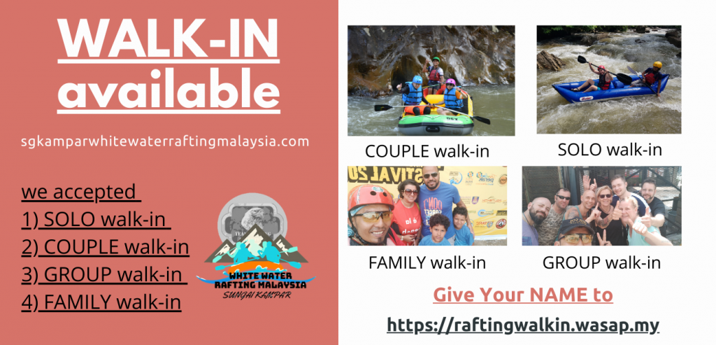 WALK-IN available water rafting Perak
